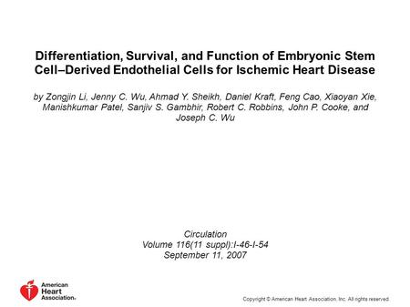 Differentiation, Survival, and Function of Embryonic Stem Cell–Derived Endothelial Cells for Ischemic Heart Disease by Zongjin Li, Jenny C. Wu, Ahmad Y.