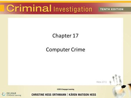 Chapter 17 Computer Crime Hess 17-1. Introduction Computer crimes are relatively easy to commit and difficult to detect Most computer crimes are not prosecuted.