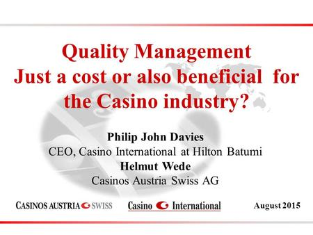 casino quality management The generous support of sheraton international and the total quality management institute of australasia, and the willing cooperation of staff at the sheraton brisbane hotel and towers is gratefully acknowledged.