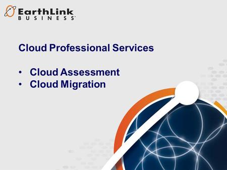 Cloud Professional Services Cloud Assessment Cloud Migration.