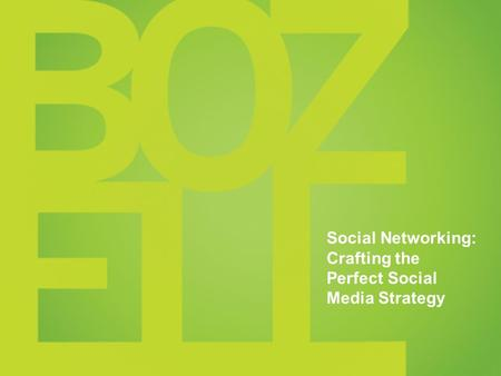 TITLE Date Social Networking: Crafting the Perfect Social Media Strategy.