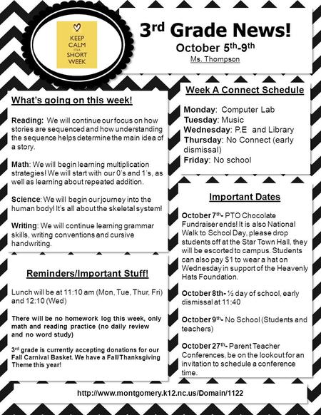 3 rd Grade News! October 5 th -9 th Ms. Thompson 3 rd Grade News! October 5 th -9 th Ms. Thompson What's going on this week! Reading: We will continue.