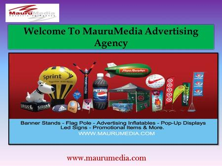 Welcome To MauruMedia Advertising Agency