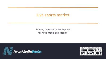 Live sports market Briefing notes and sales support for news media sales teams.