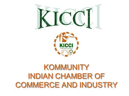 KOMMUNITY INDIAN CHAMBER OF COMMERCE AND INDUSTRY.