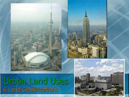 Urban Land Uses 6 Land Classifications. 1.0 Residential Land Uses includes all the places where people live often takes up to 40% or more of the developed.