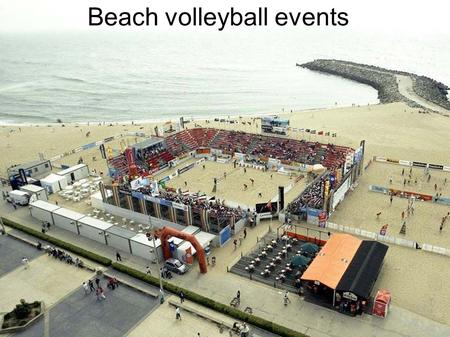 Beach volleyball events. Introduction Beach volleyball was invented in 1920 in California. Since 1920 it began to get more and more important until the.