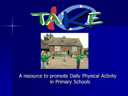 A resource to promote Daily Physical Activity in Primary Schools.