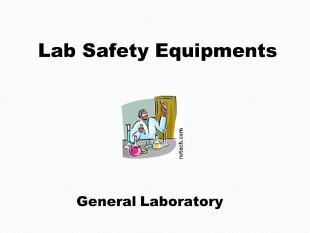 Lab Safety Equipments General Laboratory Lab Equipments General Laboratory.
