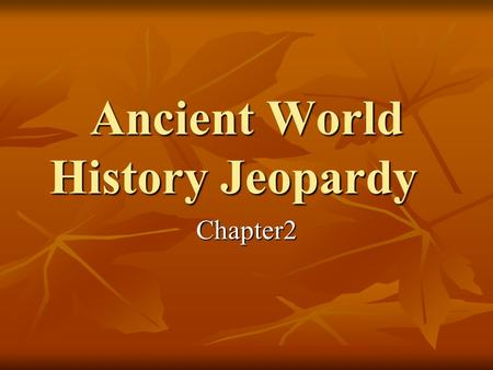 Ancient World History Jeopardy Chapter2. Chapter 2-1 for $100 A professional writer… A professional writer…