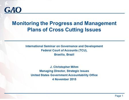 Monitoring the Progress and Management Plans of Cross Cutting Issues International Seminar on Governance and Development Federal Court of Accounts (TCU),