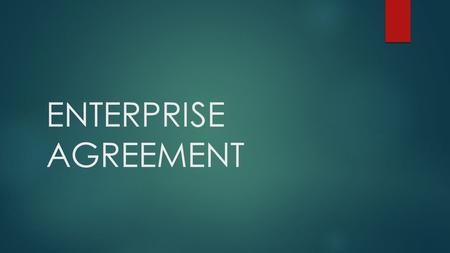 ENTERPRISE AGREEMENT. The formal title of the Agreement is Australian National University Student Associations Enterprise Agreement 2016 – 2019.