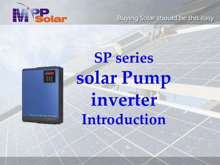 SP series solar Pump inverter Introduction. Application.