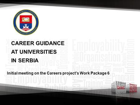 Initial meeting on the Careers project's Work Package 6 CAREER GUIDANCE AT UNIVERSITIES IN SERBIA.