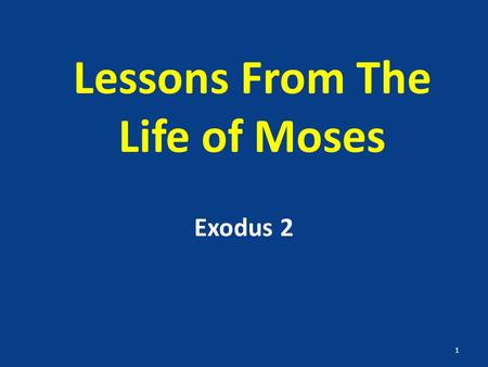 Lessons From The Life of Moses Exodus 2 1. Moses The man God chose to save the people of Israel from Egyptian bondage He lived 120 years and provided.