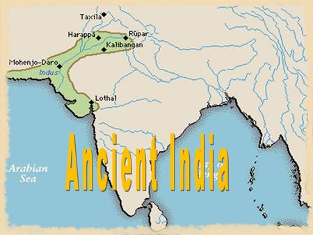 Sect.1 Indus Valley Civilizations In the early 1900's archaeologist began to dig in the Indus River Valley <strong>of</strong> Pakistan. They unearthed small clay bricks,