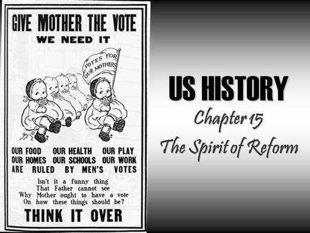 US HISTORY Chapter 15 The Spirit of Reform. Lesson 1 – Social Reform Second Great Awakening Second Great Awakening  Early 1800s...time when religious.