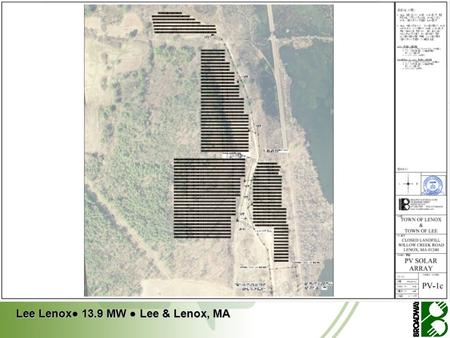 Lee Lenox● 13.9 MW ● Lee & Lenox, MA. GREEN POWER.