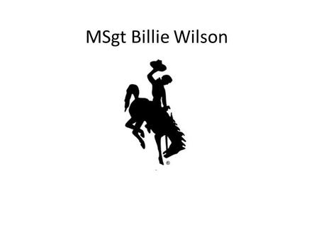 MSgt Billie Wilson. Base Education and Training Manager.