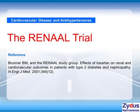 Cardiovascular Disease and Antihypertensives The RENAAL Trial Reference Brunner BM, and the RENAAL study group. Effects of losartan on renal and cardiovascular.