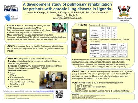 A development study of pulmonary rehabilitation for patients with chronic lung disease in Uganda. Jones, R. Kirenga, B. Pooler, J. Katagira, W. Kasiita,