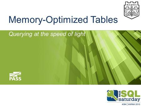 Memory-Optimized Tables Querying at the speed of light.