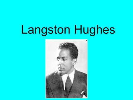an introduction to the life and work of langston hughes Before you read.
