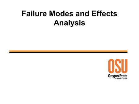 Failure Modes and Effects Analysis. 2 Failure Modes and Effects Analysis (FMEA) ● Purpose – Systematically, prospectively, identify ways in which a process.