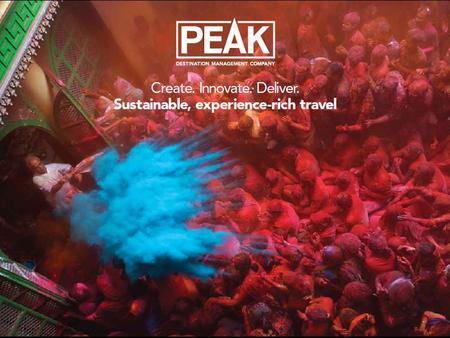 PEAK South America Offices in Lima, Cusco & Quito Ground Managers in Rio de Janeiro, Buenos Aires, Galapagos & Puno Over 50 office staff & over.