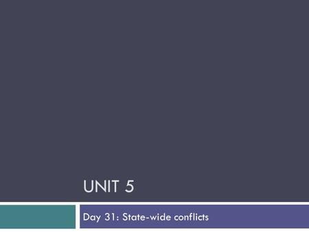 UNIT 5 Day 31: State-wide conflicts. Kansas-Nebraska Act  Kansas-Nebraska Act of 1854  Most significant event leading to Civil War?  Contradicts Mo.