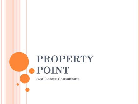 PROPERTY POINT Real Estate Consultants. WHO ARE WE?