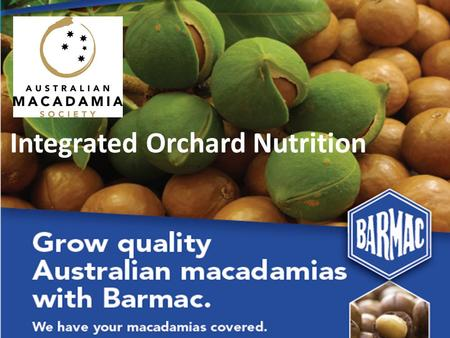 Integrated Orchard Nutrition. Some Barmac Brands.