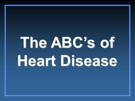 "The ABC's of Heart Disease. Ascending Aorta ""Double density"" of LA enlargement Right atrium Left ventricle Indentation for LA Main pulmonary artery Aortic."