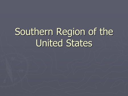 Southern Region of the United States. Midwest Northeast South West For purpose of collecting statistics, the government divides the US into 4 major regions.