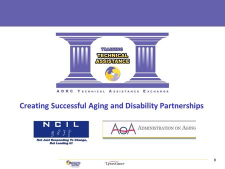 0 | Creating Successful Aging and Disability Partnerships.