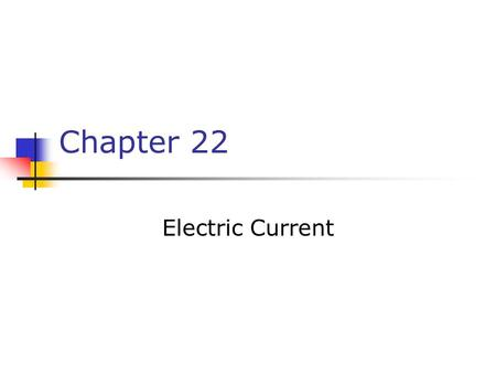 Chapter 22 Electric Current. The Electric Battery A battery transforms chemical energy into electrical energy. Chemical reactions within the cell create.