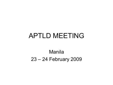APTLD MEETING Manila 23 – 24 February 2009. ccTLD Role in Its Community RFC 1591 Introduction  Foresaw a few TLDs (edu, com, net, org, gov, etc.) and.