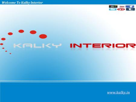Welcome To Kalky Interior  Kalky Interior – A Complete Interior Designing and Home Décor Service Provider What We Do? Kalky Interior is one.