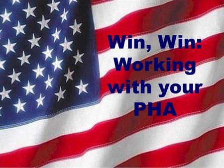 Win, Win: Working with your PHA. King County Washington Size of the state of Delaware 1.1 million residents, 39 cities plus many unincorporated areas.