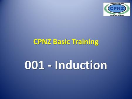 CPNZ Basic Training 001 - Induction. What is CPNZ?