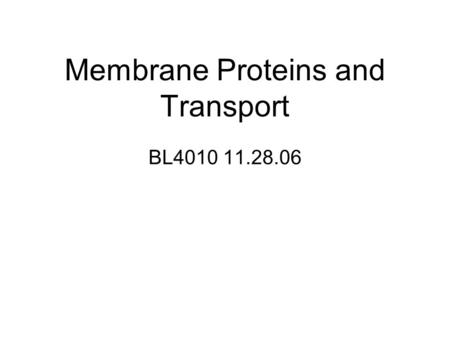 Membrane Proteins and Transport BL4010 11.28.06. Outline Passive Diffusion Facilitated Diffusion Active Transport Transport Driven by ATP, light, etc.
