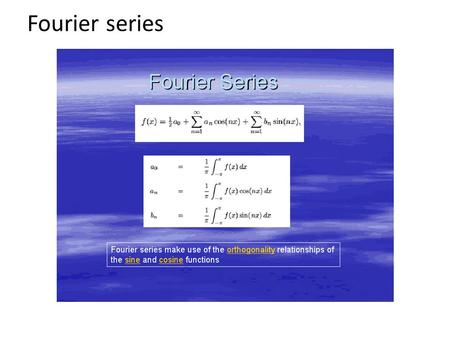 Fourier series. Examples Fourier Transform The Fourier transform is a generalization of the complex Fourier series in the limit complexFourier series.