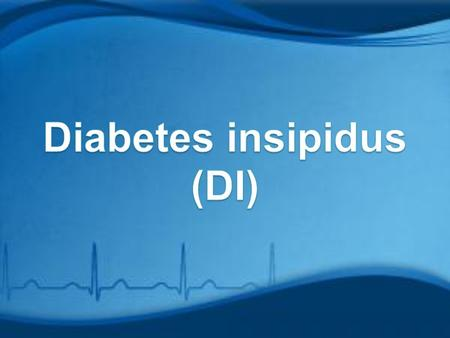 Diabetes A metabolism disorder that causes excessive amounts of urine production.