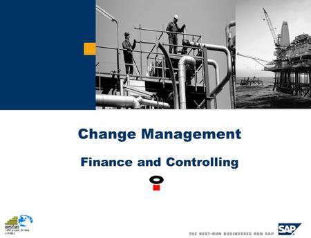 Aarohan ( ERP project, Oil India Limited ) Change Management Finance and Controlling.