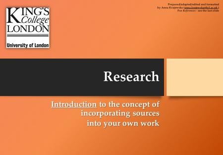 Research Introduction to the concept of incorporating sources into your own work.