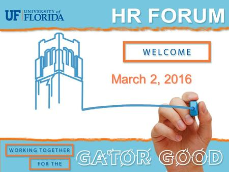 March 2, 2016. Agenda Youth Conference Services Criminal Background Check Updates Careers at UF Update Relocation Guide Online Promotion and Tenure (OPT)
