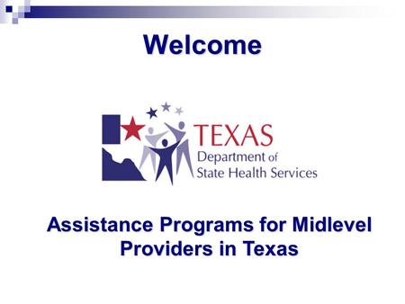 Welcome Assistance Programs for Midlevel Providers in Texas.