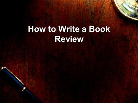 How to Write a Book Review. Before You Begin Remember, there is no right way to write a book review. Book reviews are highly personal and reflect the.