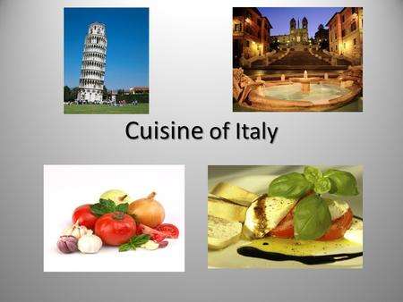 Cuisine of Italy. Geography & Climate A boot shaped peninsula that extends into the Mediterranean & Adriatic Seas Northern Region The Alps mountain.