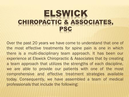 Over the past 20 years we have come to understand that one of the most effective treatments for spine pain is one in which there is a multi-disciplinary.